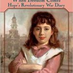 <i><b> When Freedom Comes<br> </i> </b> by Kristiana Gregory
