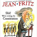 <i>Shh! We're Writing the Constitution  <br> </i>  by Jean Fritz