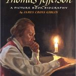 <i> Thomas Jefferson: A Picture Book Biography <br> </i>  by James Cross Giblin