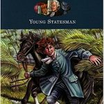 <i><b>  Alexander Hamilton: Young Statesman (Young Patriot series) <br> </i> </b> by Helen Boyd Higgins
