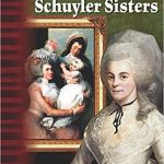 <i>The Schuyler Sisters <br> </i> by Monika Davies