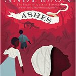 <i>Ashes <br> </i> by Laurie Halse Anderson
