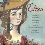 <i>Eliza: The story of Elizabeth Schuyler Hamilton  <br> </i> by Margaret McNamara