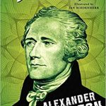 <i> <b>Alexander Hamilton: The Outsider <br> </i> </b> by Jean Fritz