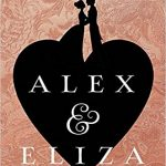 <i><b>Alex and Eliza</b></i><br> by Melissa de la Cruz