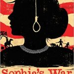 <i>Sophia's War: A Tale of the Revolution <br> </i> by Avi