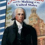 <i> James Madison and the Making of the United States <br> </i> by Torrey Maloof