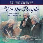 <i> We the People: The Story of Our Constitution  <br> </i>  by Lynne Cheney