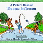 <i> A Picture Book of Thomas Jefferson <br> </i>  by David A. Adler