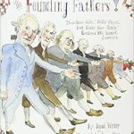 <i> The Founding Fathers!: Those Horse-Ridin', Fiddle-Playing', Book-Readin', Gun-Totin' Gentlemen Who Started America <br> </i>  by Jonah Winter