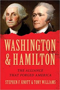 <i> Washington and Hamilton: The Alliance That Forged America Sourcebooks<br> </i>  by Stephen F. Knott