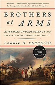 <i>  Brothers at Arms: American Independence and the Men of France and Spain Who Saved It <br> </i> by Deckle Edge
