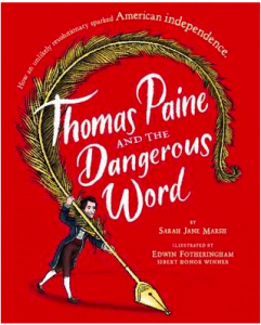 <i>Thomas Paine and the Dangerous Word <br> </i> by Sarah Jane Marsh